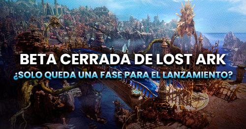 Fases de la beta de Lost Ark