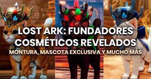 Nuevos cosméticos de los paquetes de fundador de Lost Ark