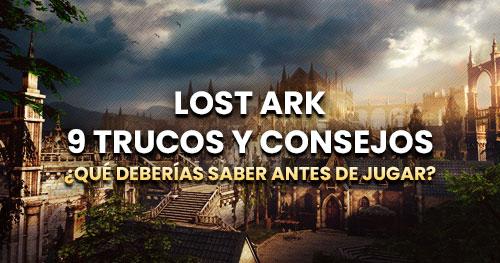 Trucos y consejos de Lost Ark